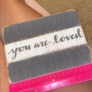 """""""You are Loved"""" Slat Box Sign"""